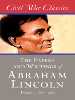 The Papers and Writings of Abraham Lincoln (Civil War Classics)