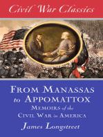 From Manassas to Appomattox (Civil War Classics)
