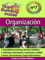 Team Building inside n°7: organización: ¡Crea y vive el espíritu del equipo!
