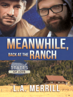 Meanwhile, Back at the Ranch