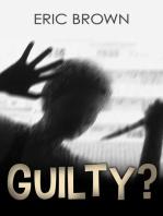 Guilty?