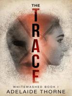 The Trace: Whitewashed, #1
