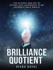 The Brilliance Quotient