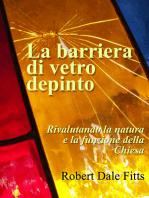 La barriera di vetro depinto