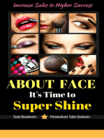 About Face Its Time To Super Shine