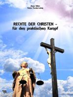 Rechte der Christen - für den praktischen Kampf