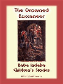 THE DROWNED BUCCANEER - an American Tale: Baba Indaba Children's Stories Issue 196