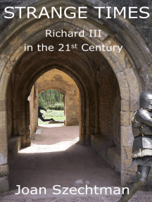 Strange Times: Richard III in the 21st Century--Book 3