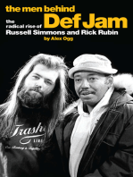The Men Behind Def Jam: The Radical Rise of Russell Simmons and Rick Rubin