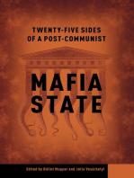 Twenty-Five Sides of a Post-Communist Mafia State