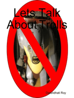 Lets Talk About Trolls
