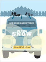 And Jake Makes Three In The Snow