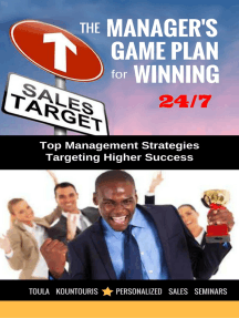 The Managers Game Plan for Winning 24/7