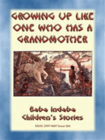 GROWING UP LIKE ONE WHO HAS A GRANDMOTHER - An American Indian Tlingit Children's Story