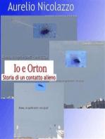 Io e Orton - Storia di un contatto alieno
