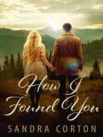 How I Found You