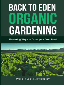 Back to Eden Organic Gardening: Mastering Ways to Grow your Own Food: Homesteading Freedom