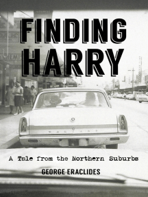 Finding Harry: A Tale from the Northern Suburbs