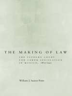 The Making of Law: The Supreme Court and Labor Legislation in Mexico, 1875–1931