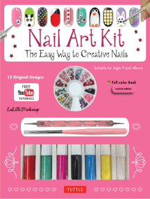 Nail Art Ebook: The Easy Way to Creative Nails (12 designs with online videos)