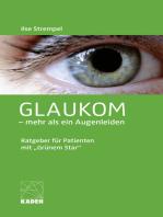 Glaukom – mehr als ein Augenleiden