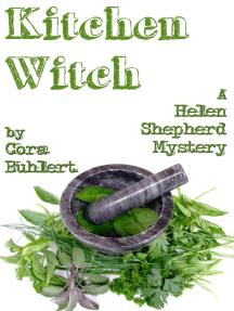 Kitchen Witch: Helen Shepherd Mysteries, #10