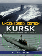 Kursk, Uncensored Edition, 118 Men Trapped Beneath the Barents Sea