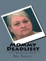 Mommy Deadliest