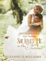 She Loves Me In The Summer (Mrs. Someone)
