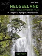 Neuseeland abseits der ausgetretenen Pfade