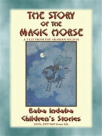 THE STORY OF THE MAGIC HORSE - A tale from the Arabian Nights