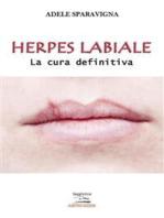 Herpes labiale – La cura definitiva
