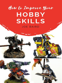 How to Improve Your Hobby Skills: From Beginner to Happy, #1