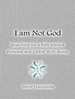 I Am Not God