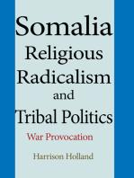 Somalia Religious Radicalism and Tribal Politics