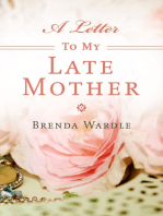 A Letter To My Late Mother