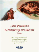 Creación y evolución: Una comparación entre evolucionismo teísta, darwinismo casualista y creacionismo – Ensayo