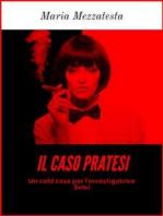 Il Caso Pratesi - Un cold case per l'investigatrice Selvi