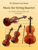 Music for String Quartet for 2 Violins, Viola, and Violin Cello Volume II