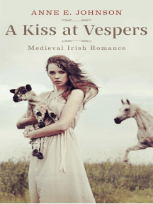 A Kiss at Vespers: Ireland's Medieval Heart Novelettes, #1