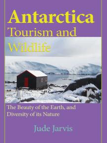 Antarctica Tourism and Wildlife