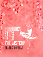 Forbidden Steps Under The Wisteria