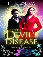 The Devil's Disease