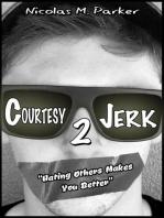 Courtesy Jerk 2