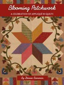 Blooming Patchwork: A Celebration of Applique in Quilts