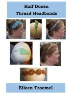 Half Dozen Thread Headbands