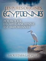 Les Pures Origines Égyptiennes