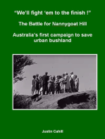 """""""We'll Fight 'Em To The finish !"""" The Battle For Nannygoat Hill"""