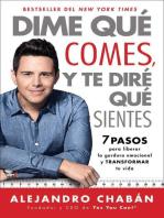Dime qué comes y te diré qué sientes (Think Skinny, Feel Fit Spanish edition)