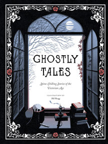 Ghostly Tales: Spine-Chilling Stories of the Victorian Age